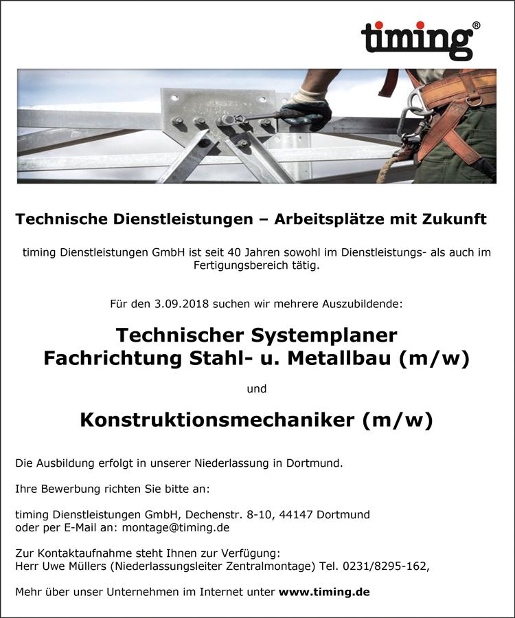 Ausbildungsstellen zum/zur   Technische Systemplanerin / Technischer Systemplaner  Fachrichtung Stahl- und Metallbau  und eine/n Azubi  Konstruktionsmechanikerin / Konstruktionsmechaniker - timing Dienstleistungen GmbH - in Dortmund - stellenecho.de