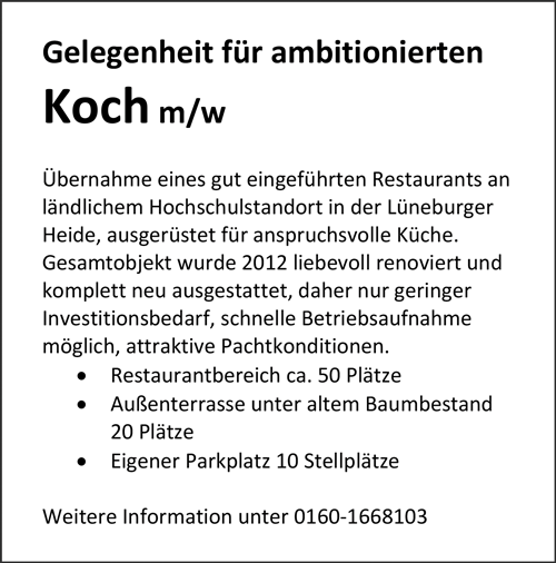 Gelegenheit für einen ambitiobnierten   Koch m/w  Übernahme eines Restaurants - Kachel, Michaela - in Suderburg - stellenecho.de