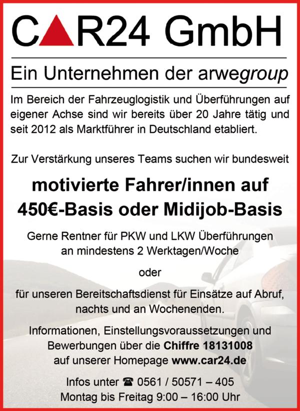 motivierte Fahrer /Fahrerinnen auf 450 €-Basis oder Midijob-Basis, Gerne Rentner für PKW und LKW Überführungen  an mindestens 2 Werktagen/Woche  oder für unseren Bereitschaftsdienst für Einsätze auf Abruf, nachts und an Wochenenden, bundesweit gesucht - Car 24 GmbH - in Kassel - stellenecho.de