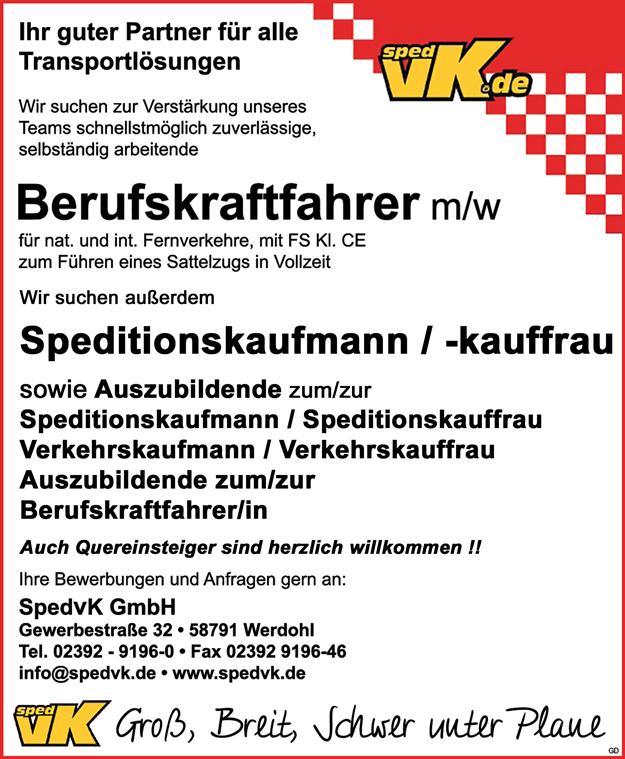 Berufskraftfahrer m/w, Klasse CE   für nat. und int. Fernverkehre zum Führen eines Sattelzugs, in Vollzeit     Speditionskaufmann / Speditionskauffrau  sowie Auszubildende zum/zur   Speditionskaufmann / Speditionskauffrau  Verkehrskaufmann / Verkehrskauffrau   Auszubildende zum/zur Berufskraftfahrer/in  Quereinsteiger willkommen - SpedvK GmbH - in Werdohl - stellenecho.de