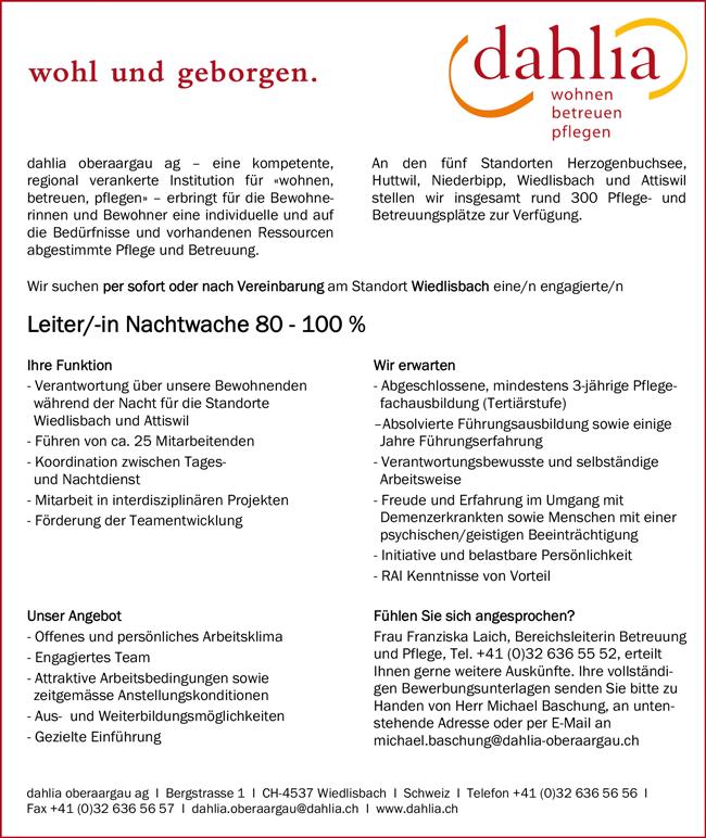 Leiterin / Leiter Nachtwache 80 – 100 %  erwartet wird abgeschlossene 3-jährige Pflegefachausbildung am Standort Wiedlisbach in der Schweiz - Dahlia oberaargau ag - in Wiedlisbach - stellenecho.de
