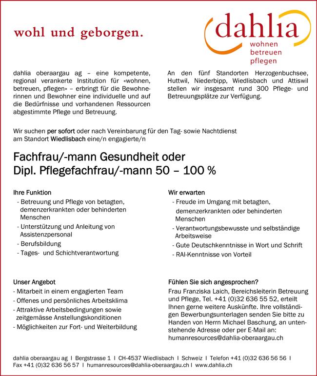 Fachfrau / Fachmann Gesundheit oder Diplom Pflegefachfrau / Pflegefachmann 50 – 100 % am Standort Wiedlisbach, in der Schweiz - Dahlia oberaargau ag - in Wiedlisbach - stellenecho.de