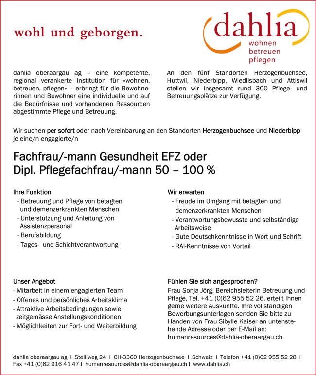 Fachfrau / Fachmann Gesundheit oder Diplom Pflegefachfrau / Pflegefachmann 50 – 100 % an den Standorten Herzogenbuchsee und Niederbipp, in der Schweiz - Dahlia oberaargau ag - in Wiedlisbach - stellenecho.de