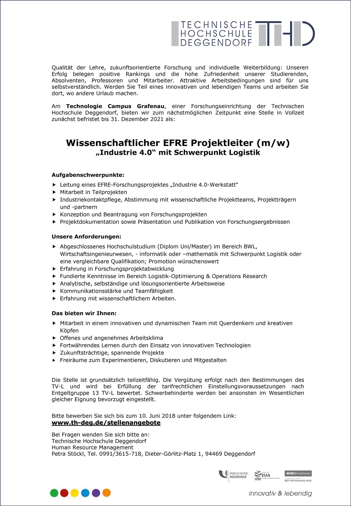 Wissenschaftlicher EFRE Projektleiter m/w/d  Industrie 4.0, Schwerpunkt Logistik  am Technologie Campus Grafenau - THD-Technische Hochschule Deggendorf - in Deggendorf - stellenecho.de