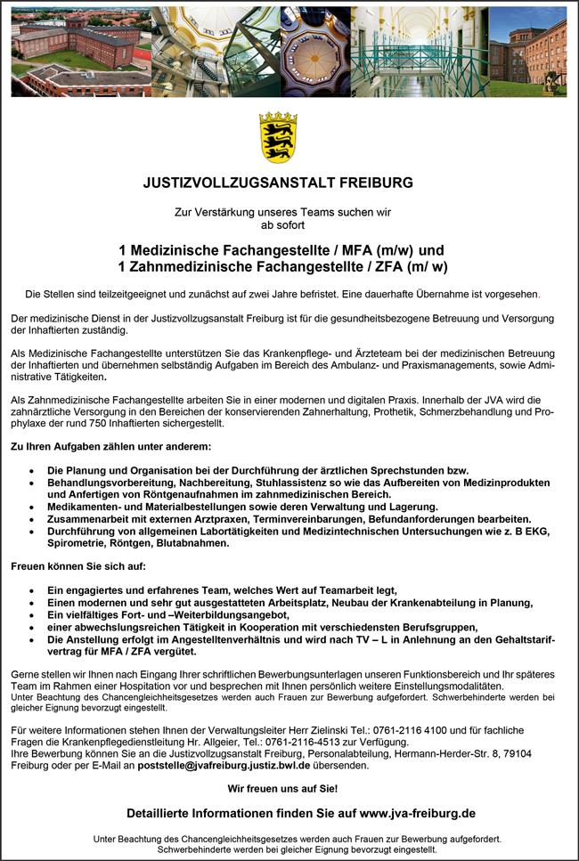 Medizinische Fachangestellte MFA m/w  Zahnmedizinische Fachangestellte ZFA m/w  unbefristet, in Vollzeit, am Standort Freiburg i. Br. - Justizvollzugsanstalt Freiburg - in Freiburg im Breisgau - stellenecho.de