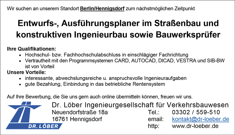Entwurfs- Ausführungsplaner im Straßenbau und konstruktiven Ingenieurbau sowie Bauwerksprüfer m/w/d  in Vollzeit, am Standort Berlin-Henningsdorf - Dr. Löber Ingenieurgesellschaft für Verkehrsbauwesen - in Hennigsdorf - stellenecho.de
